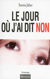 """Cabinet de Janine Bonnagiunta avocate de Samia Jaber, auteur du livre """"Le jour où j'ai dit non"""""""