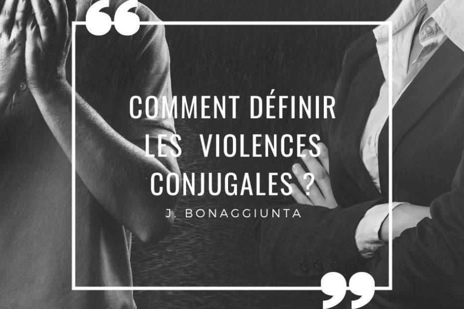 Comment définir les violences conjugales